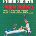 Livro: Pronto Socorro da Língua Inglesa