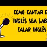 Como Aprender Cantar em Inglês – Dicas e Truques