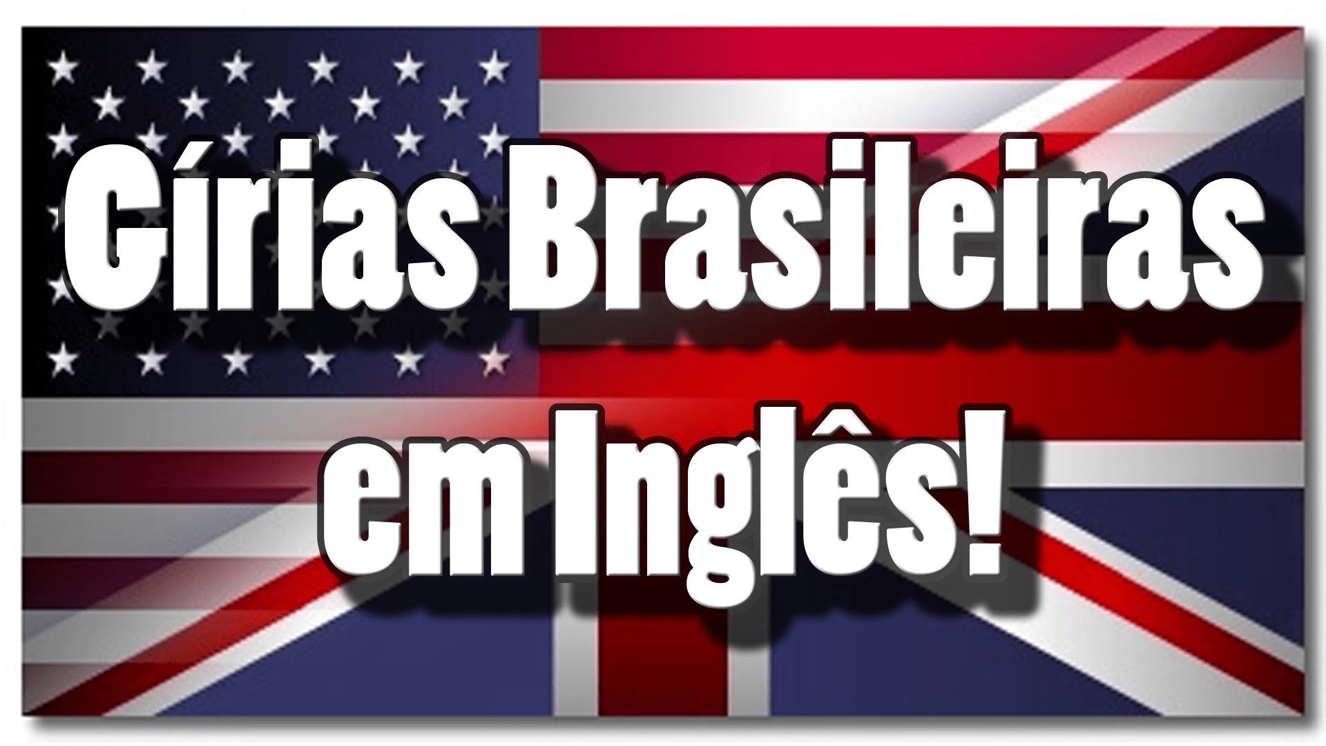 Gírias em Inglês e seus Significados